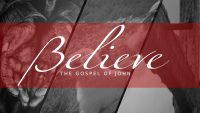 Believe-Faith in Jesus Saves